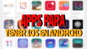 apps para tener ios en android similar