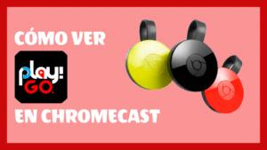 play go chromecast