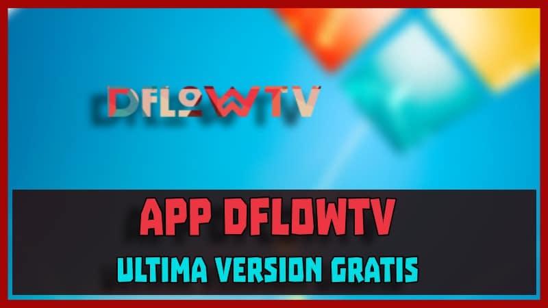 descargar DflowTV apk