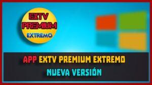 descargar EXTV PREMIUM app