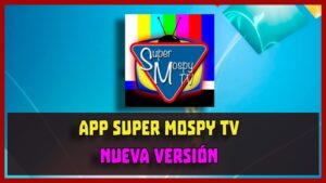 descargar Super Mospy Tv apk