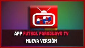 descargar futbol paraguayo tv apk