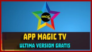 descargar magic tv apk