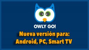 Owly Go TV APK = Antes Next TV | Descargar & Instalar