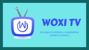 descargar woxi tv apk