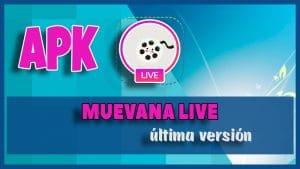 descargar Muevana Live app