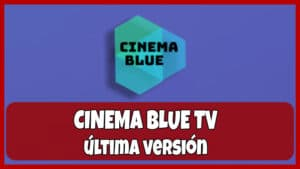 descargar cinema blue tv apk
