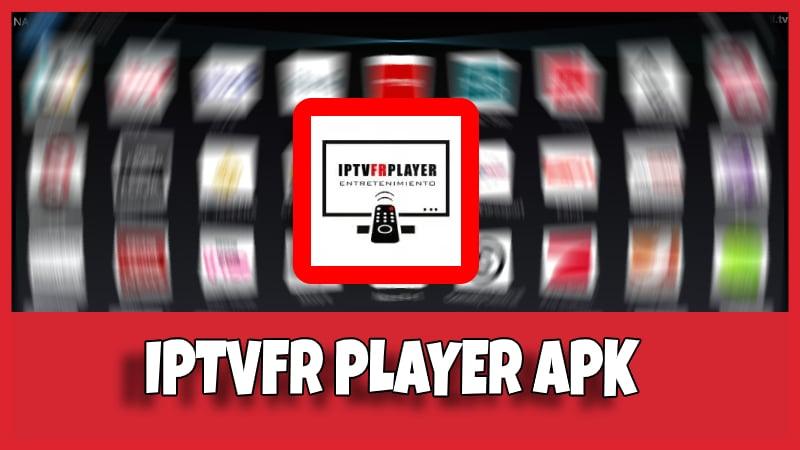 descargar iptvfr player apk