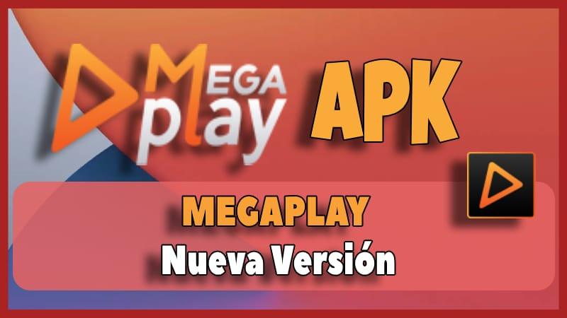 Megaplay Apk: Instalar para Android & PC