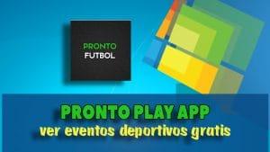 descargar pronto play app