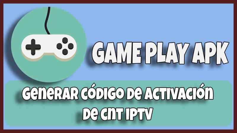 game play codigo cnt iptv
