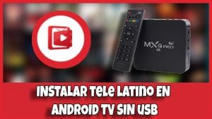 como instalar tele latino tv box
