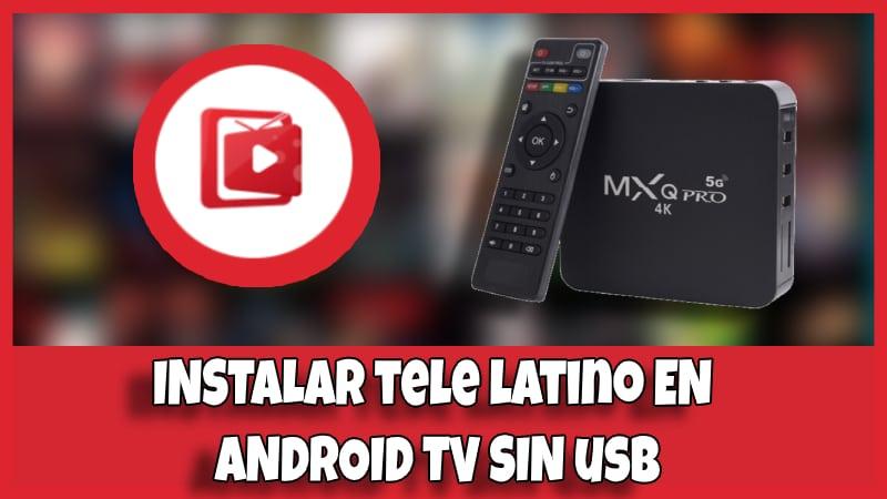 como instalar tele latino tv box