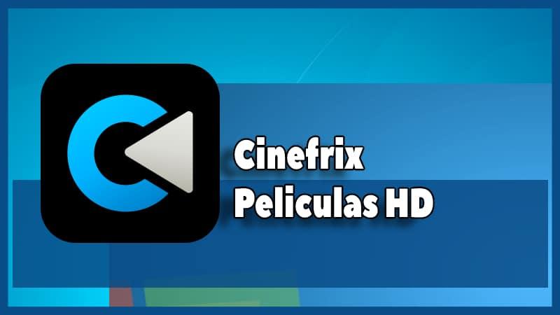 descargar Cinefrix Peliculas HD apk