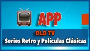 Old Tv Series Retro y Películas Clásicas