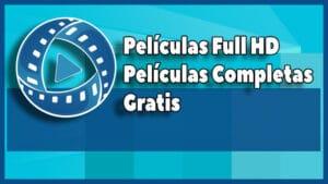 descargar Peliculas Completas Full HD App