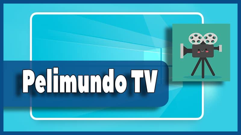 descargar Pelimundo TV apk