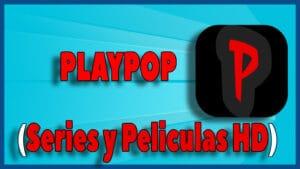 Playpop Series y Peliculas HD pc windows
