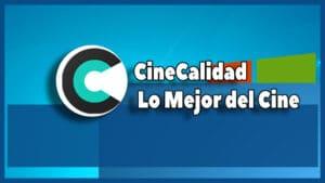 CineCalidad Apk-  Instalar en Android & PC | Smart TV