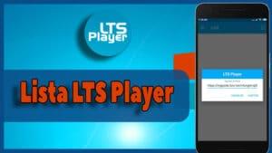 Lista para LTS Player 2021: url lista m3u para activar App