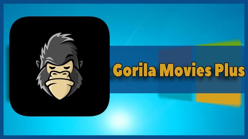 Gorila Movies Plus apk