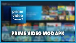 descargar amazon prime video mod apk