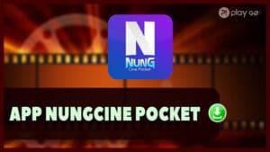 descargar nungcine pocket app
